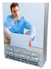 21st Century Home Business Shift eBook with Master Resell Rights
