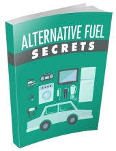 Alternative Fuel Secrets eBook with private label rights