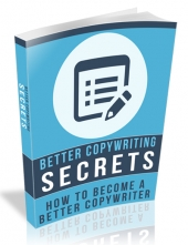 Better Copywriting Secrets eBook with Resell Rights