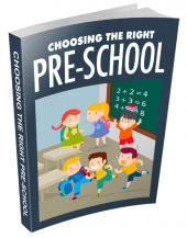Choosing The Right Pre-School eBook with Master Resell Rights/Giveaway Rights