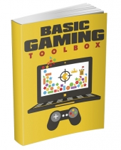 Basic Gaming Toolbox eBook with Master Resell Rights/Giveaway Rights