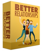 Better Relationships eBook with Master Resell Rights/Giveaway Rights