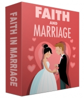 Faith and Marriage eBook with Master Resell Rights/Giveaway Rights