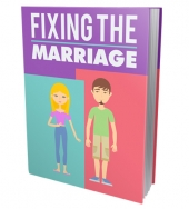 Fixing The Marriage eBook with Master Resell Rights/Giveaway Rights