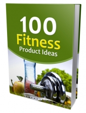 100 Fitness Product Ideas eBook with Private Label Rights