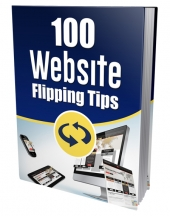 New 100 Website Flipping Tips eBook with Private Label Rights