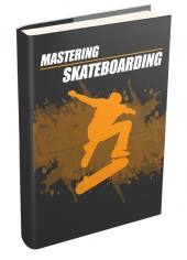 Mastering Skateboarding eBook with private label rights