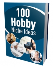 100 Hobby Niche Ideas eBook with Private Label Rights