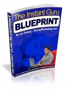 The Instant Guru BluePrint eBook with Master Resell Rights