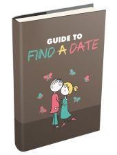 Guide to Find a Date eBook with Master Resell Rights/Giveaway Rights