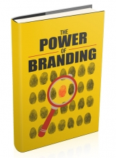 The Power of Branding eBook with Master Resell Rights