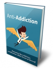 Anti Addiction eBook with Master Resell Rights/Giveaway Rights