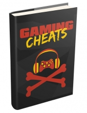 Gaming Cheats eBook with Master Resell Rights/Giveaway Rights