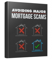 Avoiding Major Mortgage Scams eBook with Master Resell Rights/Giveaway Rights