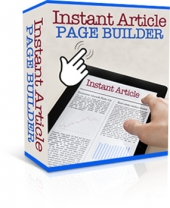 Instant Article Page Builder Software with Master Resell/Giveaway Rights