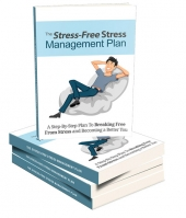 Stress-Free Stress Management Plan eBook with Master Resell Rights