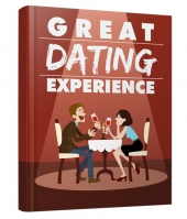 Great Dating Experience eBook with Master Resell/Giveaway Rights