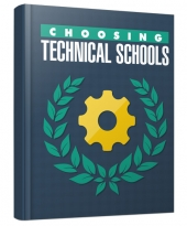 Choosing Technical Schools eBook with Master Resell/Giveaway Rights