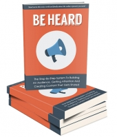 Be Heard eBook with Master Resell Rights
