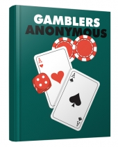 Gamblers Anonymous eBook with Master Resell/Giveaway Rights