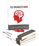Organized Mind eBook with Master Resell/Giveaway Rights