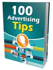 100 Advertising Tips eBook with Master Resell/Giveaway Rights