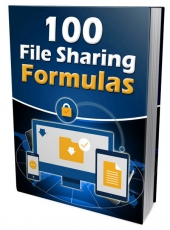 100 File Sharing Formulas eBook with Master Resell/Giveaway Rights