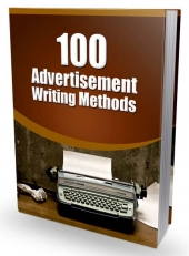 100 Advertisement Writing Methods eBook with Master Resell/Giveaway Rights