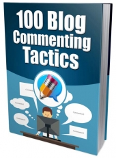 100 Blog Commenting Tactics eBook with Master Resell/Giveaway Rights