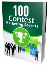 100 Contest Marketing Secrets eBook with Master Resell/Giveaway Rights