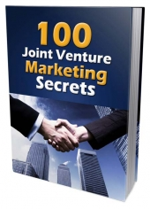 100 Joint Venture Marketing Secrets eBook with Master Resell/Giveaway Rights